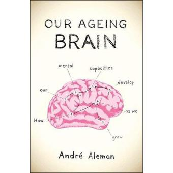 Our Ageing Brain