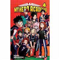 My Hero Academia - Livro 4: Volume 4 - O Rapaz Que Nasceu com Tudo