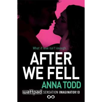 The After Series - Book 3: After We Fell