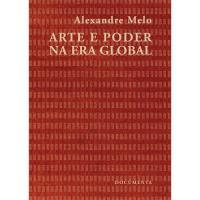 Arte e Poder na Era Global