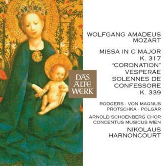 Mozart: Coronation Mass & Vesperae solennes de confessore