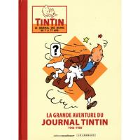 La Grande Aventure du Journal Tintin - 1946-1988