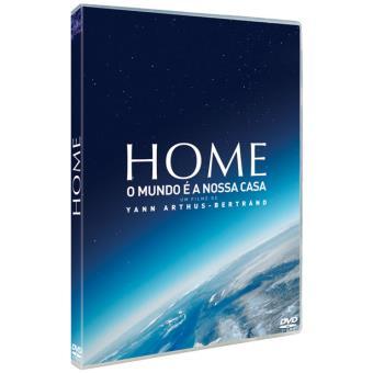 Home: O Mundo é a nossa Casa
