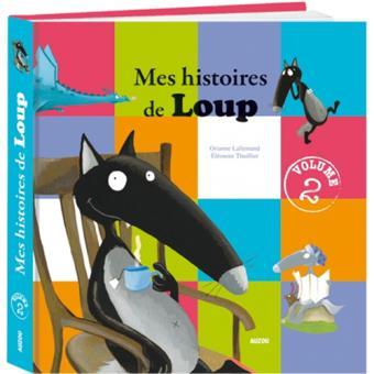Mes Histoires de Loup - Livre 2