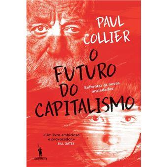 O Futuro do Capitalismo   Enfrentar as novas ansiedades