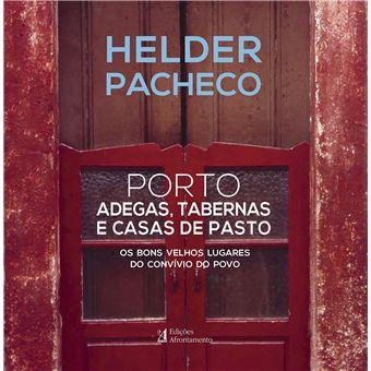 Porto: Adegas Tabernas e Casas de Pasto