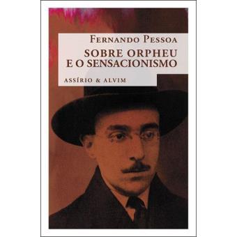 Sobre Orpheu e o Sensacionismo