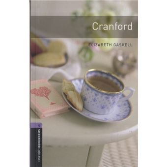 Oxford Bookworms Library Level 4 - Cranford