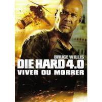 Die Hard 4.0: Viver ou Morrer