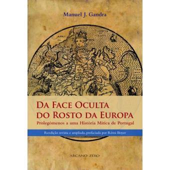 Da Face Oculta do Rosto da Europa