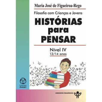 Histórias Para Pensar - Nível IV 12/14 Anos
