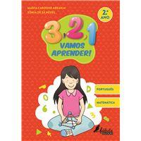 3, 2, 1, Vamos Aprender! Português e Matemática - 2º Ano