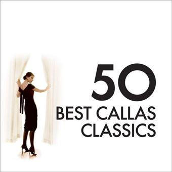 50 Best Callas Classics - 3CD