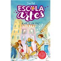 Escola das Artes - Livro 3: A Arte da Paz