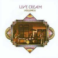 Cream: Live Cream Vol.II