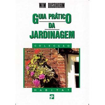 Guia Prático da Jardinagem