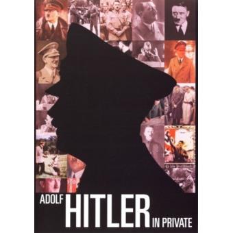 Adolf Hitler In Private