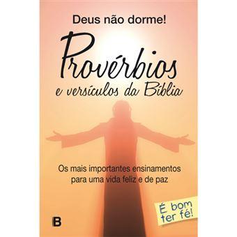 Deus não Dorme! - Provérbios e Versículos da Bíblia