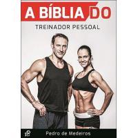 A Bíblia do Treinador Pessoal