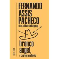 Bronco Angel: O Cow-boy Analfabeto