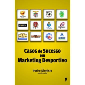 Casos de Sucesso no Marketing Desportivo