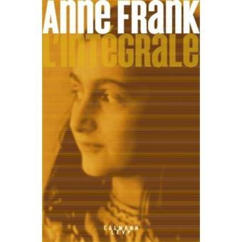Anne Frank: L'Intégrale