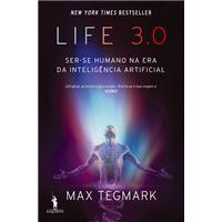 Life 3.0: Ser-Se Humano na Era da Inteligência Artificial