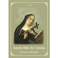 Santa Rita de Cássia: Novena e Biografia