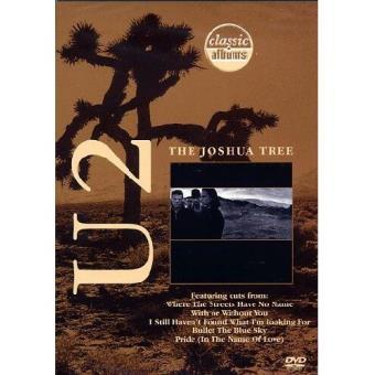 The Joshua Tree - Classic Albums