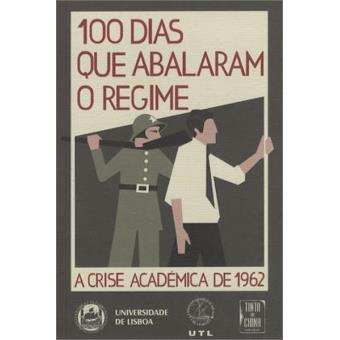 100 Dias que Abalaram o Regime
