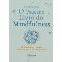 O Pequeno Livro do Mindfulness