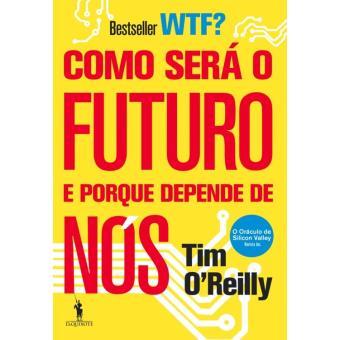 Como Será o Futuro e Porque Depende de Nós?