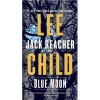 Blue Moon - A Jack Reacher Novel