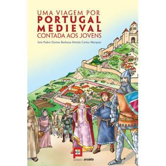 Uma Viagem por Portugal Medieval