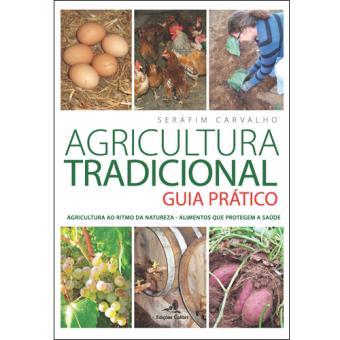 Agricultura Tradicional: Guia Prático