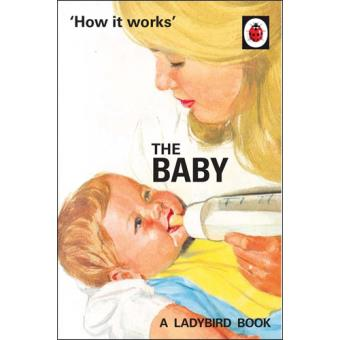 How it Works: The Baby