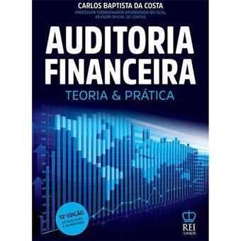 Auditoria Financeira - Teoria e Prática -  12ºEdição