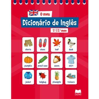 O Meu Dicionário de Inglês - 1º e 2º Ano