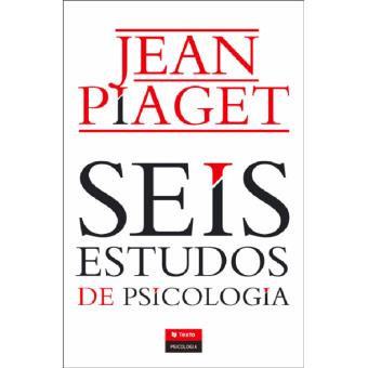 a6ba2e17f7a Seis Estudos de Psicologia - Jean Piaget