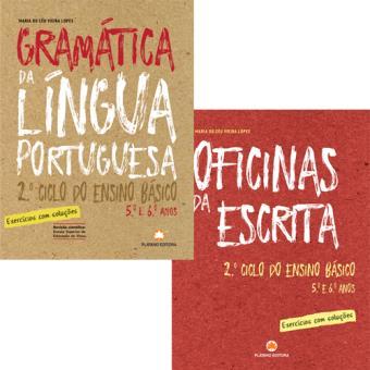 Gramática da Língua Portuguesa e Oficina da Escrita - 2º Ciclo do Ensino Básico (5º e 6º Anos)