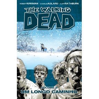 The Walking Dead - Livro 2: Um Longo Caminho