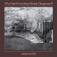 Why Hasn´t Everything Already Disappeared? - CD