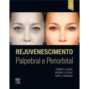Rejuvenescimento Palpebral e Periorbital