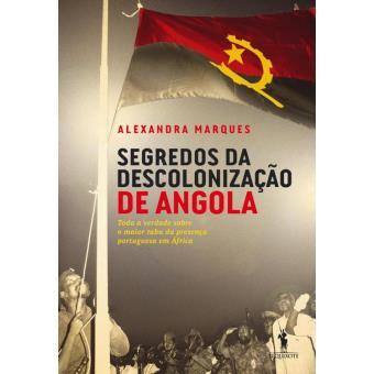 Segredos da Descolonização de Angola