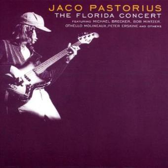 Jaco pastorius the florida concert compre msica na fnac the florida concert stopboris Image collections