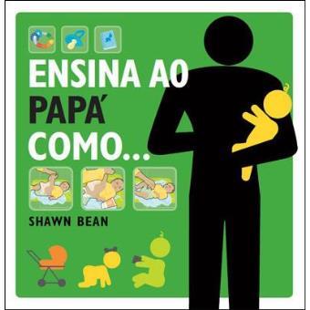 Ensina ao Papá Como…