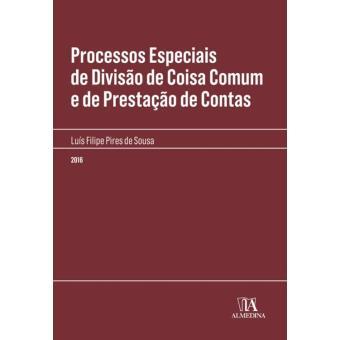 Processos Especiais de Divisão de Coisa Comum e de Prestação de Contas