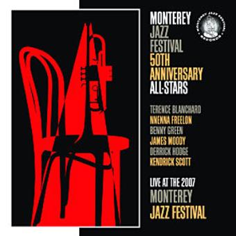 Live At The 2007 Monterey Jazz Festival | 50th Anniversary