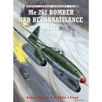 Me 262 bomber and reconnaissance un