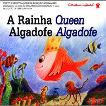 A Rainha Algadofe